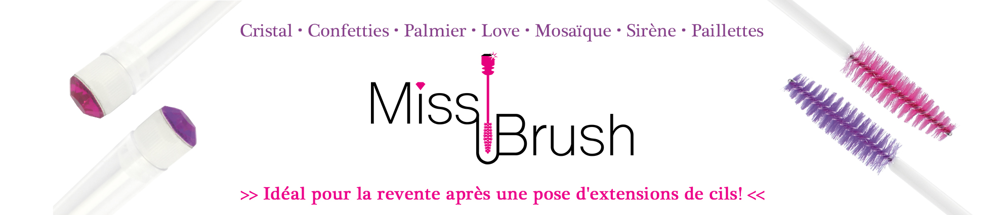 Miss Brush Revente
